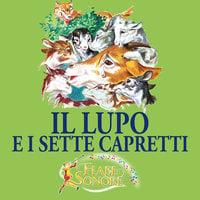 Il lupo e i sette capretti - SILVERIO PISU (versione sceneggiata), VITTORIO PALTRINIERI (musiche)