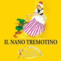 Il nano tremotino - SILVERIO PISU (versione sceneggiata), VITTORIO PALTRINIERI (musiche)