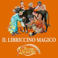 Il libriccino magico - SILVERIO PISU (versione sceneggiata), VITTORIO PALTRINIERI (musiche)