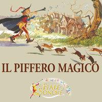 Il piffero magico - SILVERIO PISU (versione sceneggiata), VITTORIO PALTRINIERI (musiche)