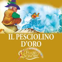 Il pesciolino d'oro - SILVERIO PISU (versione sceneggiata), VITTORIO PALTRINIERI (musiche)