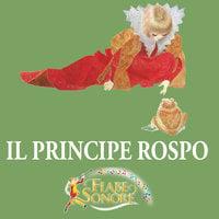Il principe rospo - SILVERIO PISU (versione sceneggiata), VITTORIO PALTRINIERI (musiche)