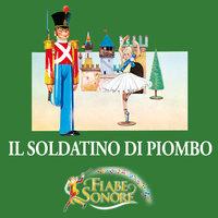 Il soldatino di piombo - SILVERIO PISU (versione sceneggiata), VITTORIO PALTRINIERI (musiche)