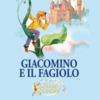 Giacomino e il fagiolo - SILVERIO PISU (versione sceneggiata), VITTORIO PALTRINIERI (musiche)