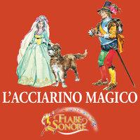 L'acciarino magico - SILVERIO PISU (versione sceneggiata), VITTORIO PALTRINIERI (musiche)