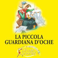 La piccola guardiana d'oche - SILVERIO PISU (versione sceneggiata), VITTORIO PALTRINIERI (musiche)