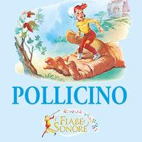 Pollicino - SILVERIO PISU (versione sceneggiata), VITTORIO PALTRINIERI (musiche)