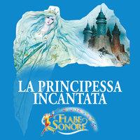 La principessa incantata - SILVERIO PISU (versione sceneggiata), VITTORIO PALTRINIERI (musiche)