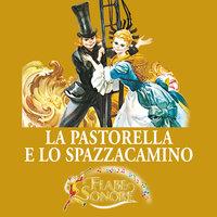 La pastorella e lo spazzacamino - SILVERIO PISU (versione sceneggiata), VITTORIO PALTRINIERI (musiche)