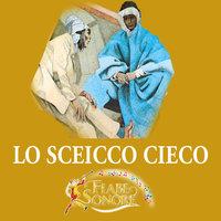 Lo sceicco cieco - SILVERIO PISU (versione sceneggiata),VITTORIO PALTRINIERI (musiche)