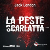 La peste scarlatta - Jack London
