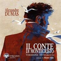 Il Conte di Montecristo (Versione integrale) - Dumas Alexandre