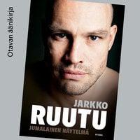 Jarkko Ruutu - Tuomas Nyholm, Jarkko Ruutu