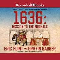 1636: Mission to the Mughals - Eric Flint, Griffin Barber
