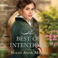 The Best of Intentions - Susan Anne Mason