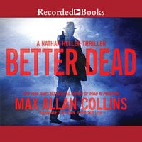 Better Dead - Max Allan Collins