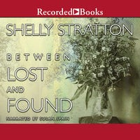 Between Lost and Found - Shelly Stratton