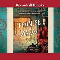 A Promise of Ruin - Cuyler Overholt