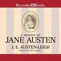 A Memoir of Jane Austen - James Edward Austen-Leigh