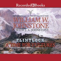 A Time For Vultures - J.A. Johnstone,William W. Johnstone