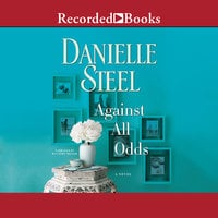 Against All Odds - Danielle Steel
