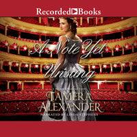 A Note Yet Unsung - Tamera Alexander