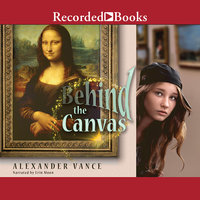 Behind the Canvas - Alexander Vance