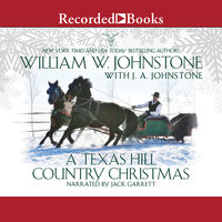 A Texas Hill Country Christmas - J.A. Johnstone,William W. Johnstone
