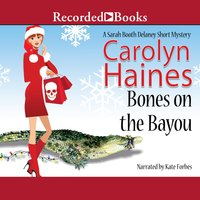 Bones on the Bayou - Carolyn Haines
