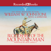 Bloodshed of the Mountain Man - J.A. Johnstone,William W. Johnstone