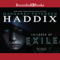 Children of Exile - Margaret Peterson Haddix