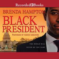 Black President - Brenda Hampton