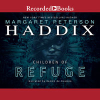 Children of Refuge - Margaret Peterson Haddix