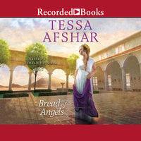 Bread of Angels - Tessa Afshar