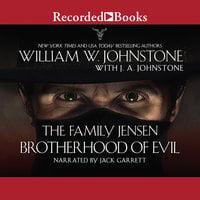 Brotherhood of Evil - J.A. Johnstone,William W. Johnstone