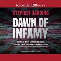 Dawn of Infamy - Stephen Harding