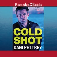Cold Shot - Dani Pettrey