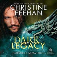 Dark Legacy - Christine Feehan