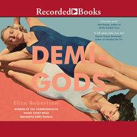 Demi-Gods - Eliza Robertson