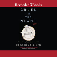 Cruel is the Night - Karo Hämäläinen