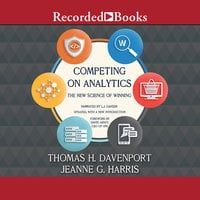 Competing on Analytics - Thomas H. Davenport,Jeanne Harris