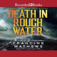 Death in Rough Water - Francine Mathews