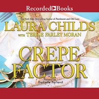 Crepe Factor - Laura Childs, Terrie Farley Moran