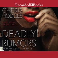 Deadly Rumors - Cheris Hodges