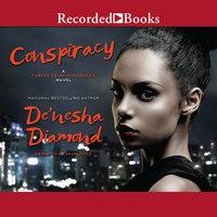 Conspiracy - De'Nesha Diamond