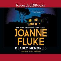 Deadly Memories - Joanne Fluke