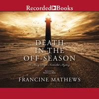 Death in the Off-Season - Francine Mathews