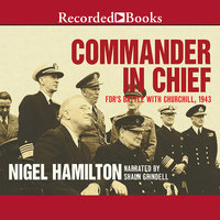 Commander in Chief - Nigel Hamilton