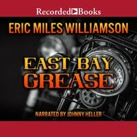East Bay Grease - Eric Miles Williamson