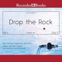 Drop the Rock - Todd W., Sara S., Bill P.